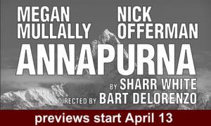 ANNAPURNA Begins Previews Tomorrow, Starring Megan Mullally & Nick Offerman, 4/13