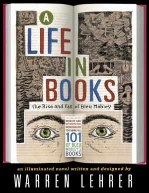 Warren Lehrer to Read from 'A LIFE IN BOOKS' at NYU Bookstore, 2/13