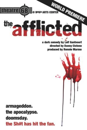 Theatre 68 to Premiere THE AFFLICTED at Noho Arts Center, 10/18-11/16