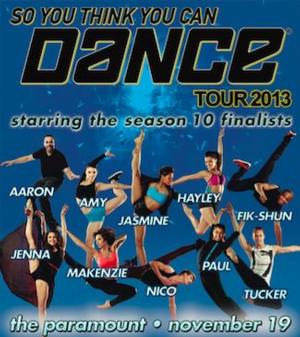SO YOU THINK YOU CAN DANCE 2013 Tour Comes to The Paramount Tonight