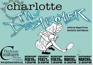 CHARLOTTE THE DESTROYER Makes NY Premiere at FRIGID New York, Now thru 3/8