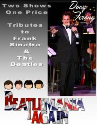 BEATLEMANIA AGAIN and Doug Ferony Play the Triad Tonight, 9/29