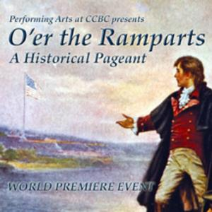 Experience the War of 1812's 'Battle of North Point' at CCBC's O'ER THE RAMPARTS, 9/12-14