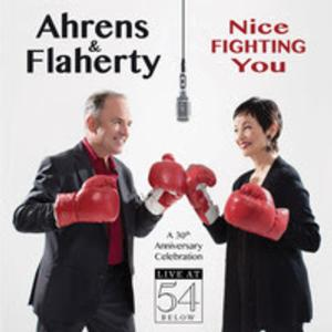 Ahrens and Flaherty Set to Release Live at 54 Below Album NICE FIGHTING YOU on 6/3