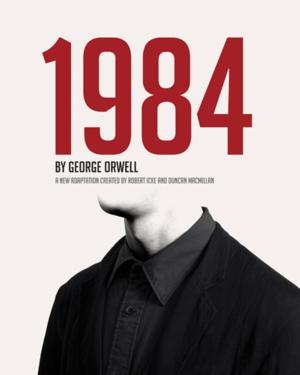 West End Adaptation of '1984' Tours to Citizens Theatre, Aug 29-Sept 6
