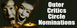 First Award Noms of the Year! 2013-14 Outer Critics Circle Award Nominations Announced! Gentleman's Guide Leads with 11 Noms...
