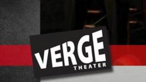 THE SHAPE OF THINGS, Improv & More Set for Verge Theater this Month