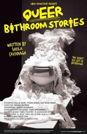 Libido Productions to Present QUEER BATHROOM STORIES, 5/31-6/15