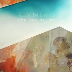 Electric Folk Duo Awning Release Debut Album TWO AGAINST ME