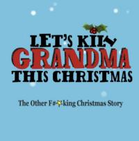 LET'S KILL GRANDMA THIS CHRISTMAS Announces 5% Ticket Sale Donation to Staten Island Storm Relief