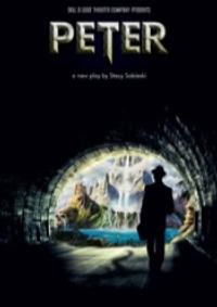 Sell a Door Theatre Presents PETER at the LOST Theatre, Oct 23-Nov 10
