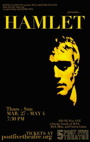 Post5 Theatre Presents Shakespeare's Classic, HAMLET March 27 - May 4