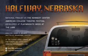 DBD Productions to Bring HALFWAY, NEBRASKA to FringeNYC, 8/8-22
