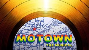 MOTOWN, Coming to the Marcus Center Next Year, Featured in BROADWAY BALANCES AMERICA