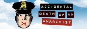 Steven Epp Returns to Berkeley Rep with ACCIDENTAL DEATH OF AN ANARCHIST Tonight