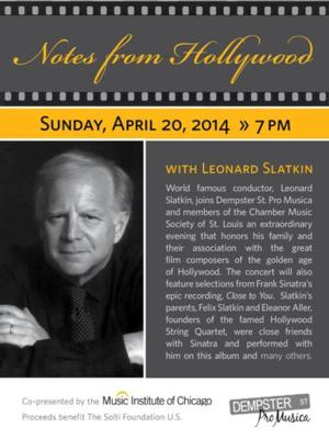 Music Institute of Chicago to Celebrate Movie Music With NOTES FROM HOLLYWOOD, 4/20