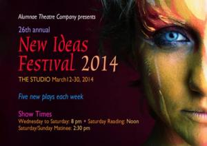 Alumnae Theatre's 2014 New Ideas Festival to Kick Off March 12