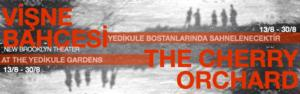 New Brooklyn Theater's THE CHERRY ORCHARD Plays Istanbul's Yedikule Gardens, Now thru Aug 30