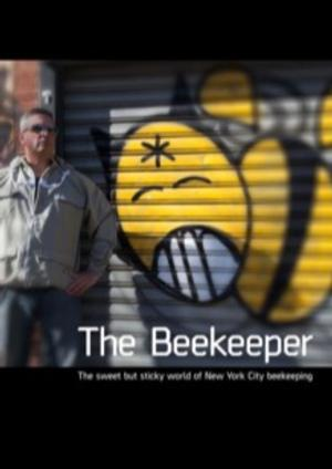 NewFilmmakers NY to Screen THE BEEKEEPER and More, 8/20