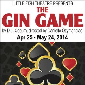 THE GIN GAME to Open 4/25 at Little Fish Theatre