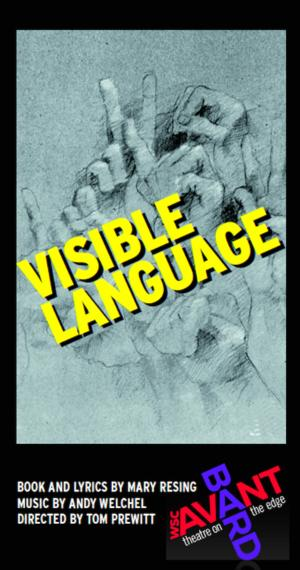 BWW Reviews: VISIBLE LANGUAGE from WSC Avant Bard & Gallaudet University