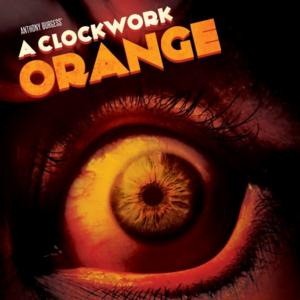 Luna Theater to Present A CLOCKWORK ORANGE at New Venue, 10/19-11/9