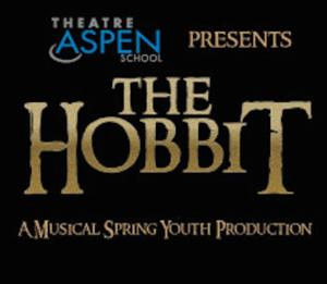 Tickets for Theatre Aspen School's THE HOBBIT Now On Sale