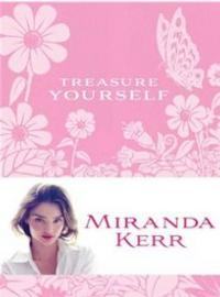 Supermodel Miranda Kerr Pens her Spiritual Journey in TREASURE YOURSELF