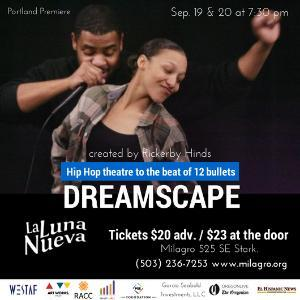 Hip-Hop Theatre Production DREAMSCAPE to Make Portland Premiere at LA LUNA NUEVA 2014, 9/19-20