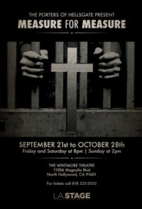 The Porters of Hellsgate Present MEASURE FOR MEASURE, 9/21-10/28