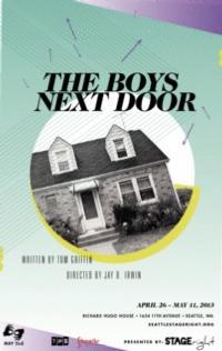 STAGEright Theatre Presents THE BOYS NEXT DOOR, Beginning 4/26