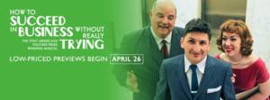 Porchlight's 'HOW TO SUCCEED' Opens 4/29