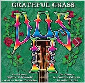 Keller Williams' Grateful Grass Releases New Album, DOS, to Benefit the Rex Foundation