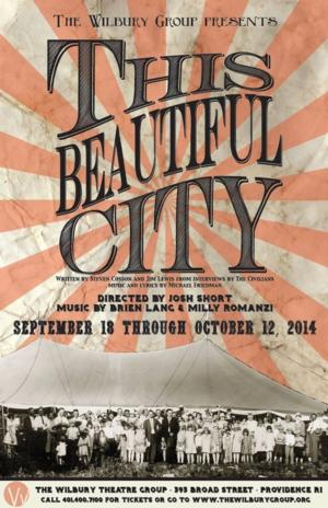 Wilbury Group to Open Season 5 with New England Premiere of THIS BEAUTIFUL CITY, 9/18-10/12