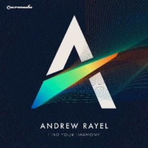 ANDREW RAYEL to Release Debut Album 'Find Your Harmony'