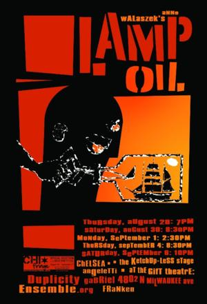 Duplicity Ensemble Closes Inaugural Season with LAMP OIL at the 2014 Chicago Fringe Festival, Now thru 9/6