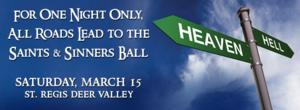 Park City Institute to Host THIRD ANNUAL SAINTS & SINNERS BALL at St. Regis Deer Valley, Today