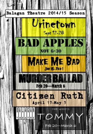 Balagan Theatre's 2014-15 Season to Feature Gasparini & Brightman's MAKE ME BAD, MURDER BALLAD & More