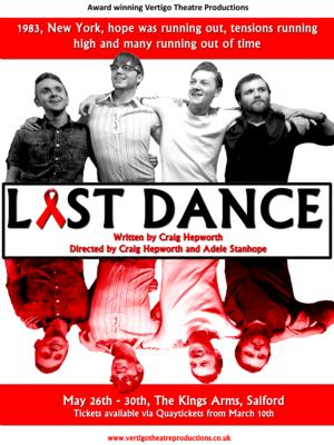 LAST DANCE To Open At King's Arms, May 2015; Dates Announced For WATCHING GOLDFISH SUFFOCATE