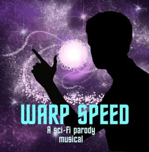 WARP SPEED: THE SCIFI PARODY MUSICAL to Play MITF; Aims for Off-Broadway Debut