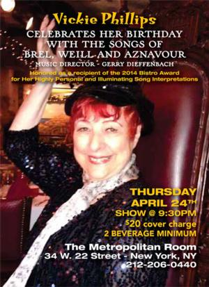 Vickie Phillips Celebrates her Birthday with Songs of Jacques Brel, Kurt Weill, and Charles Aznavour on 4/24