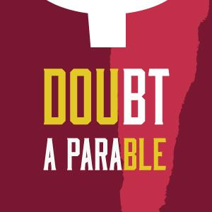 Stage 62 Presents DOUBT: A PARABLE, Now thru 5/18