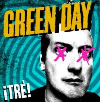 GREEN DAY's ¡TRÉ! Out Today On Amazon, iTunes