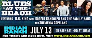 Indian Ranch Blues at the Beach to Welcome BB King, Robert Randolph and the Family Band & Shemekia Copeland, 7/13