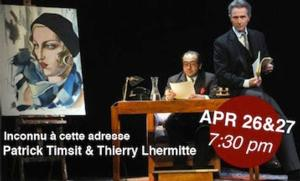 Theatre Raymond Kabbaz to Present INCONNU A CETTE ADRESSE, 4/26-27