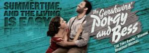 THE GERSHWINS' PORGY AND BESS Comes to the Ahmanson, 4/22-6/1