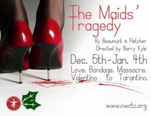 BWW Reviews: THE MAIDS' TRAGEDY Is a Bloody Good Show at Northwest Classical