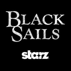 Starz Orders Third Season of Original Hit Series BLACK SAILS