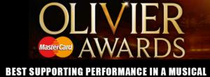 OLIVIERS 2014: Preview - Best Supporting Performance in a Musical