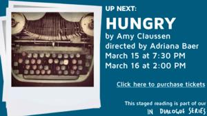 Profile Theatre to Stage Reading of New Play, HUNGRY, 3/15-16
